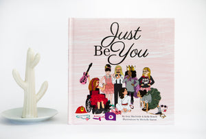 "Children's Book for Girls - ""Just Be You"" Hardcover"