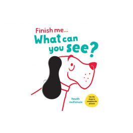 RRP $14.99 Finish Me What Can You See? / 21 x 26cm (Hard Cover)