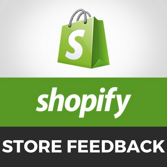 Shopify Store Review Feedback