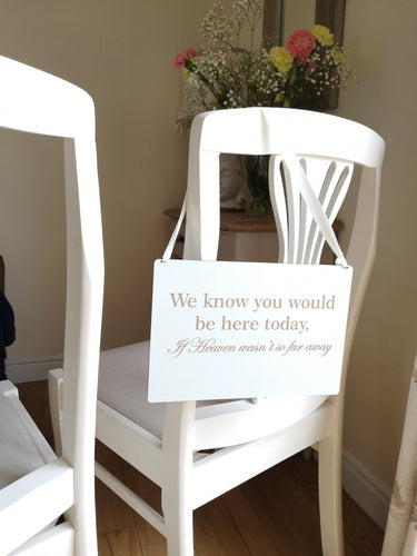 Reserved Wedding Remembrance Seat Sign