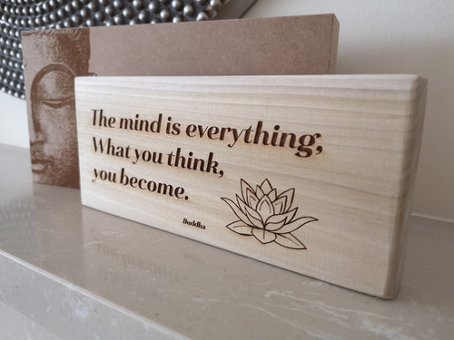 Buddha Plaque 'The mind is everything. What you think, you become.'