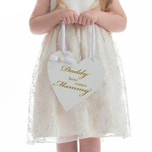 Daddy Here Comes Mammy Flower Girl or Page Boy Sign