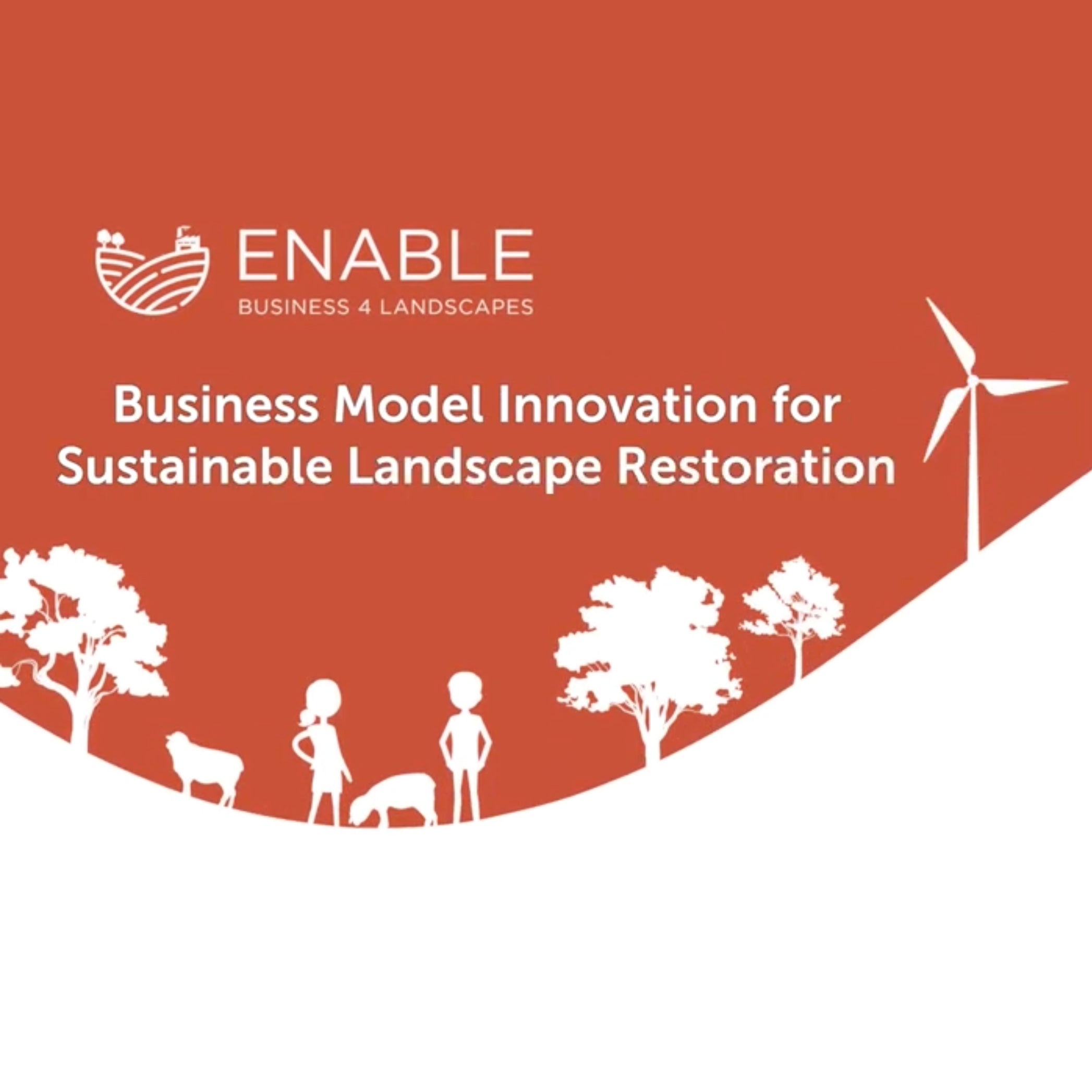 Business Model Innovation for Sustainable Landscape Restoration