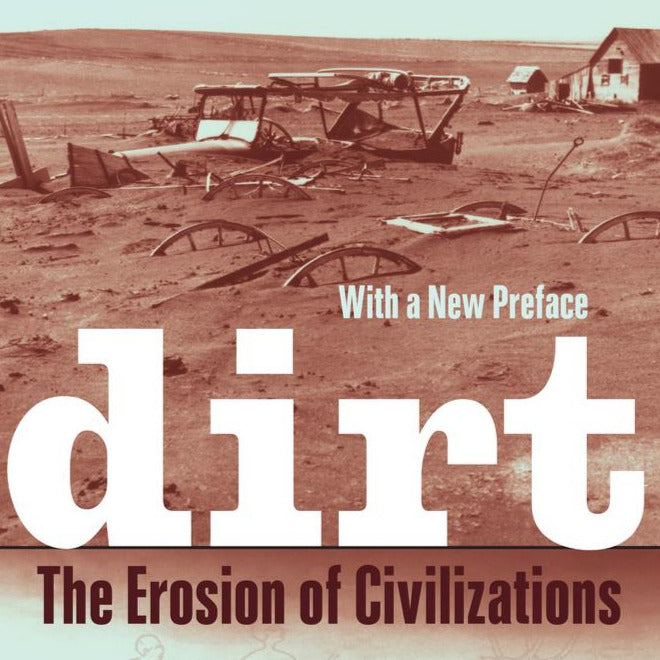 Book - Dirt: The Erosion of Civilizations