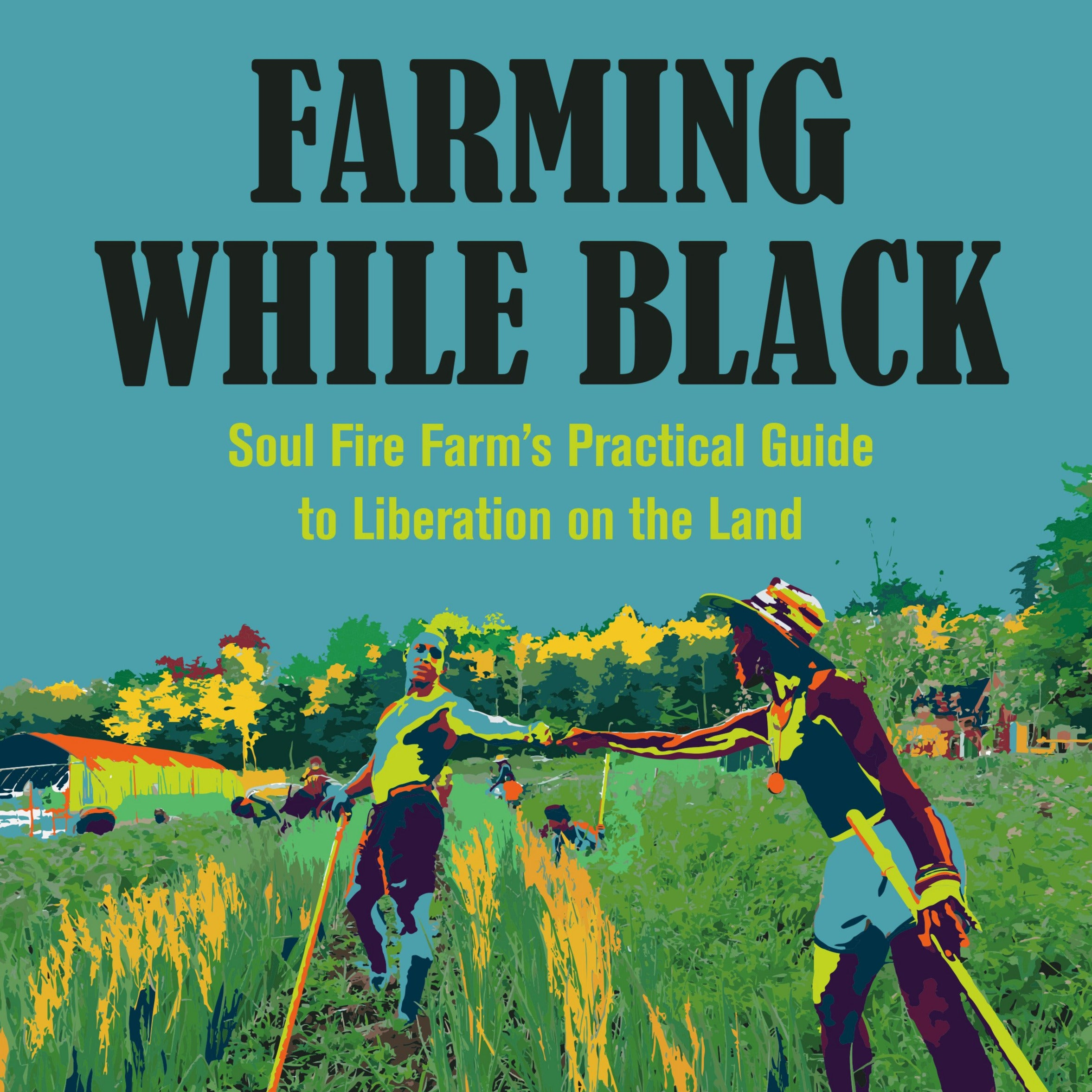 Book - Farming While Black