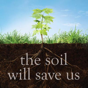Book - The Soil Will Save Us