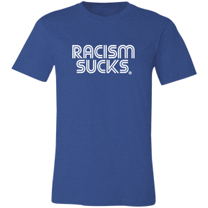 Classic Racism Sucks Unisex Jersey Short-Sleeve T-Shirt-Choose a Color