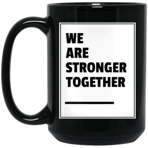 Stronger Together 15 oz. Black Mug
