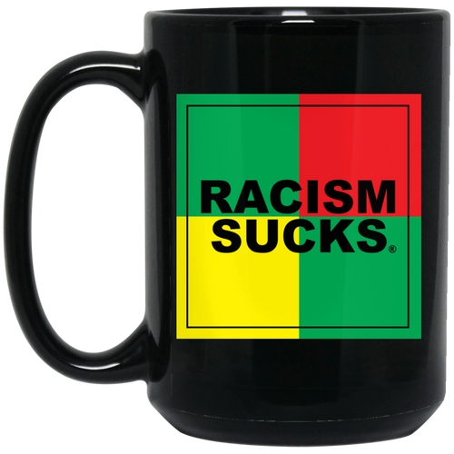 4 Square Rasta Racism Sucks 15 oz. Black Mug