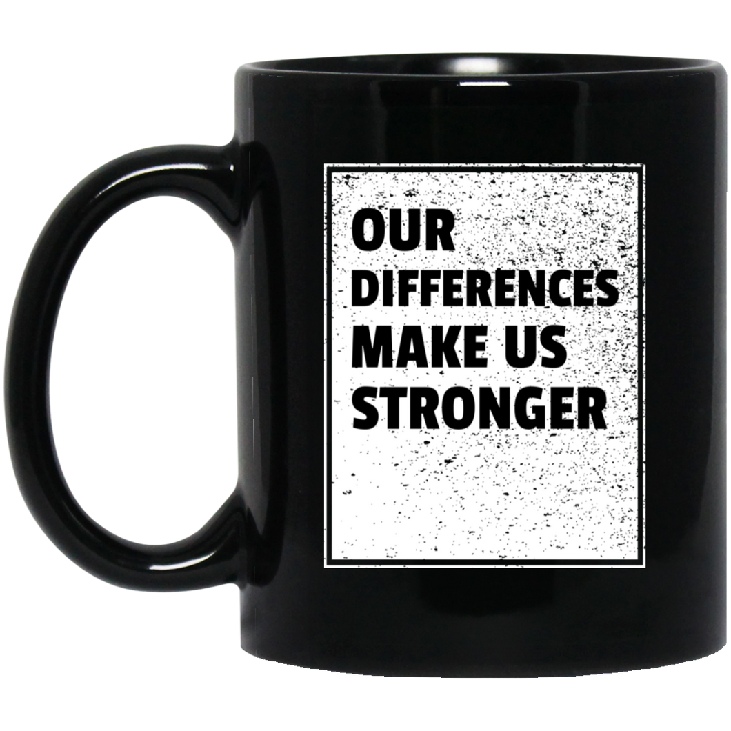 Our Differences... 11 oz. Black Mug