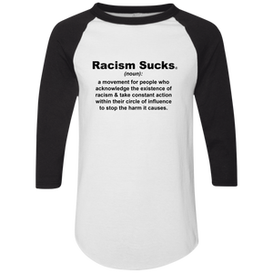Racism Sucks Definition Color block Raglan Jersey