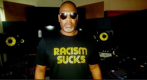 Limited Edition Black and Metallic Gold Racism Sucks Tee