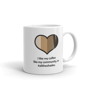 #AllTheShades Heart Coffee Mug 11oz