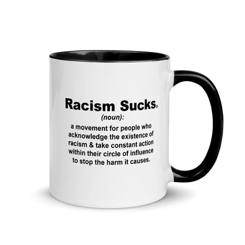 Racism Sucks Definition Mug with Color Inside