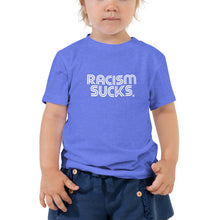 Racism Sucks Toddler Short Sleeve Tee 2T-5T