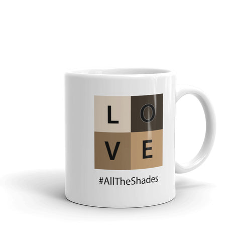 LOVE #AllTheShades Coffee Mug 11oz