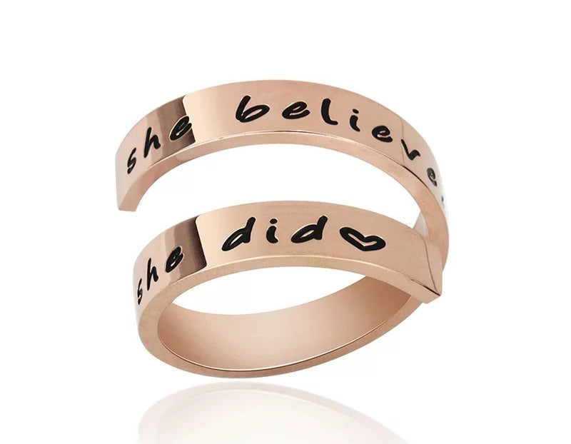 Insoirational Quote- She believed she could so she did Ring- Rose Gold
