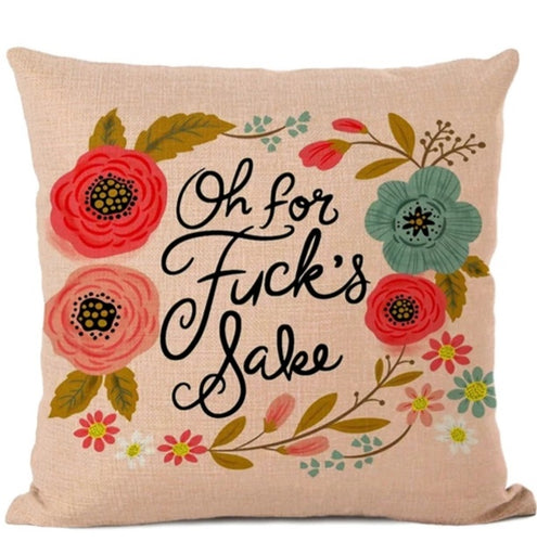 Swear words Cushion Cover- Oh For F@ck Sakes