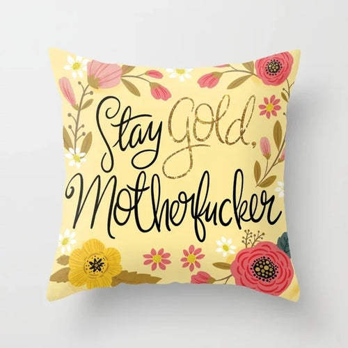 Swear words Cushion Cover-  Stay Gold