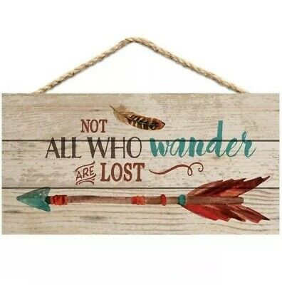 Not All Who Wander Are Lost Wooden Hanging Sign