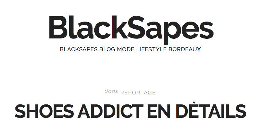 "Paroles de ""Shoes Addict"" sur le blog de la bordelaise BlackSapes"