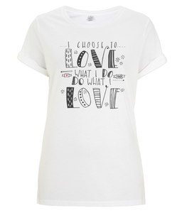 Love What I Do Black Organic Rolled Sleeve T-Shirt