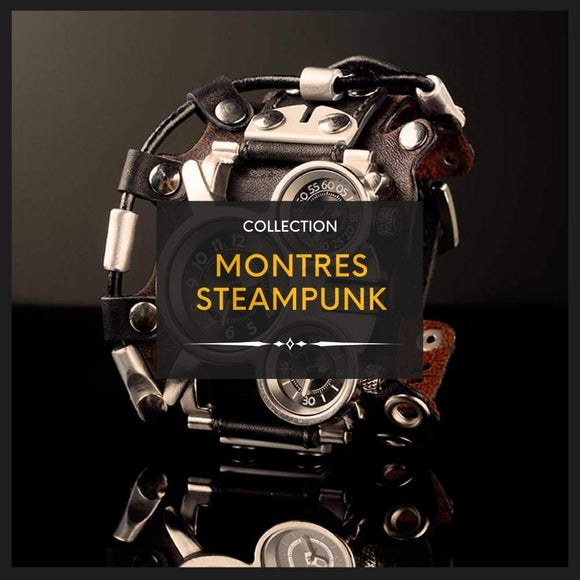 Collection Montres Steampunk