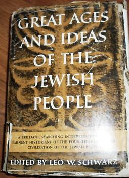 Great Ages And Ideas Of The Jewish People