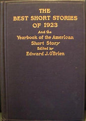 Best Short Stories Of 1923  : And The Yearbook Of The American Short Story