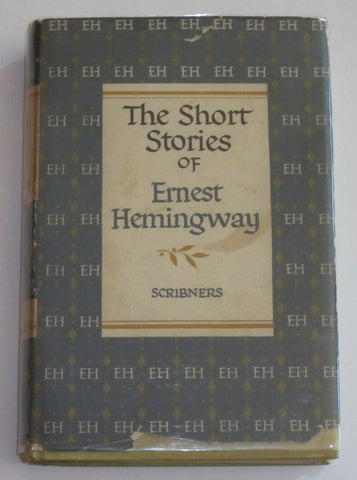 The Short Stories Of Ernest Hemingway : Snows Of Kilimanjaro, Many, Man More