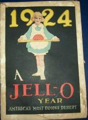 1924 A Jell-o Year : America's Most Famous Dessert