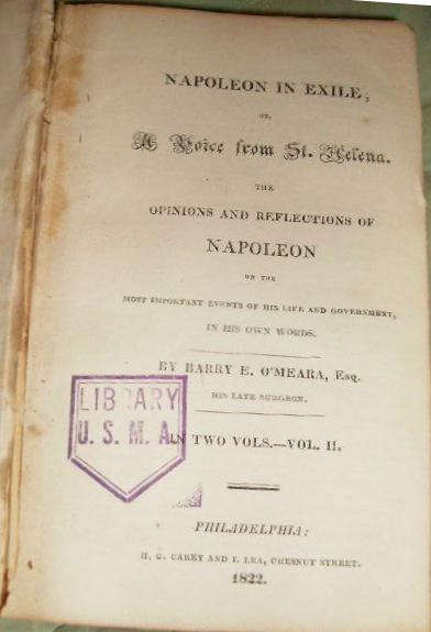 Napoleon In Exile. Or A Voice From St Helena