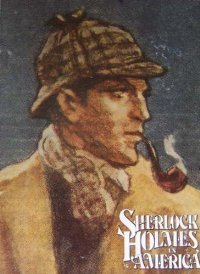 Sherlock Holmes In America : Beautiful Oversized Gift Book