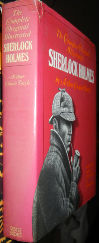 The Complete Original Illustrated Sherlock Holmes : All 187 Sidney Paget Illustrations
