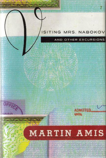 Visiting Mrs. Nabokov, And Other Excursions