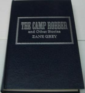 The Camp Robber And Other Stories