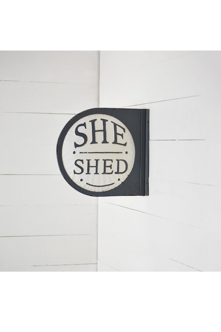 ROUND SHE SHED TIN SIGN