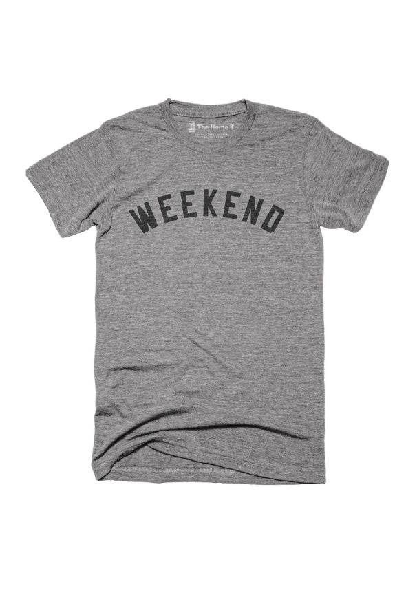 The Weekend - Home T