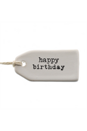"""Happy Birthday"" Ceramic Tag"