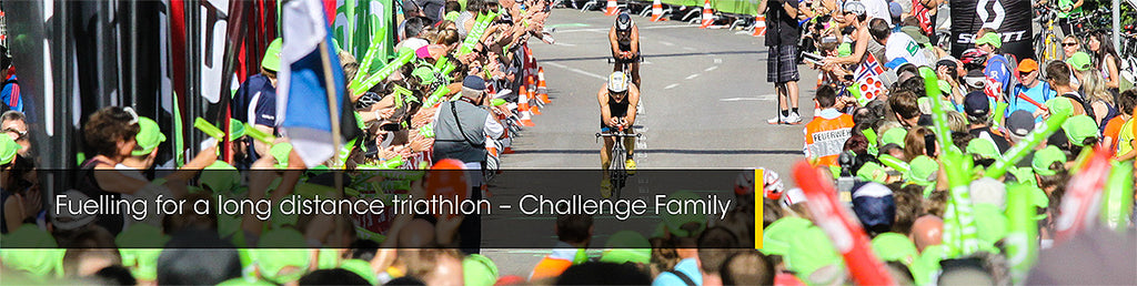 Fuelling for a long distance triathlon – Challenge Family