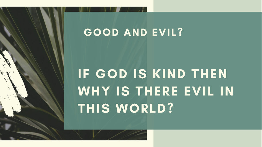 Ep # 12 Why is there Evil?