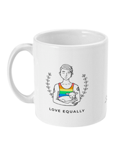Load image into Gallery viewer, Love Equally - Pride Mug