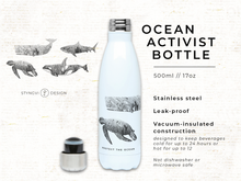 Load image into Gallery viewer, Protect The Ocean - Ocean Activist Stainless Steel Bottle