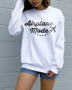 Airplane Mode Sweatshirt - NEW ARRIVAL