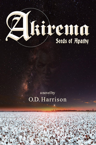 Akirema: Seeds of Apathy