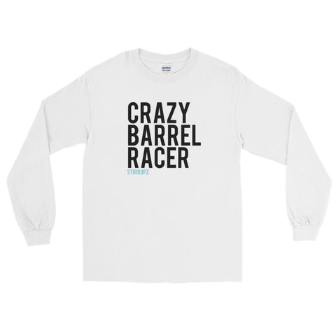 Stirrupz Crazy Barrel Racer Long Sleeve T-Shirt