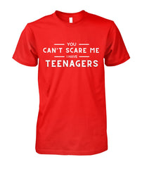 Parents of Teenagers-Not Scared Shirt