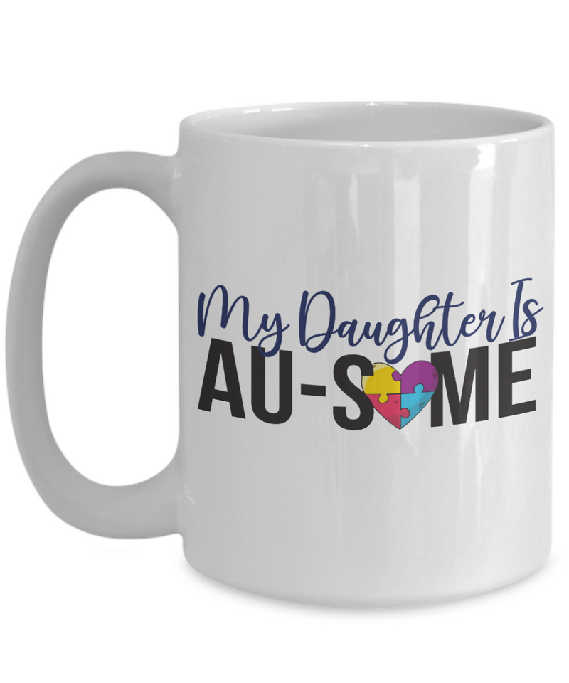 Autism Parent Mug Daughter