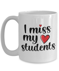 Teacher Misses Students-Mug