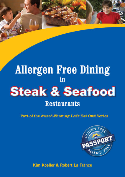 GlutenFree Passport Allergy Free Ebooks Allergy Free Dining in Steak Restaurants Ebook